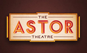 THE ASTOR THEATRE
