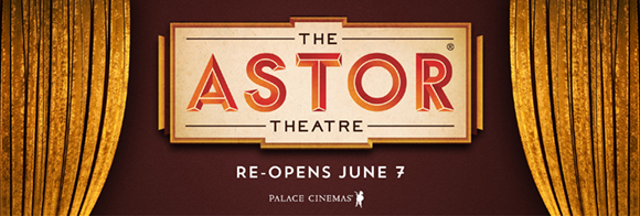 THE ASTOR THEATRE REOPENING WEB BANNER AD