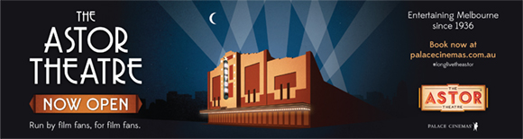 THE ASTOR THEATRE REOPENING PRESS CAMPAIGN